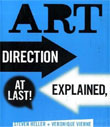 Art Direction Explained, At Last! cover